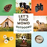 Let's Find Momo Outdoors!: A Hide-and-Seek Adventure with Momo and
