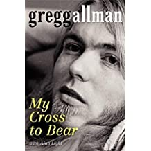 Gregg Allman My Cross To Bear 1st edition !