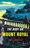 The Body on Mount Royal by David Montrose front cover