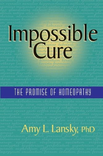 Impossible Cure Homeopathy Amy Lansky product image