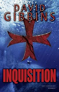 Inquisition, Gibbins, David