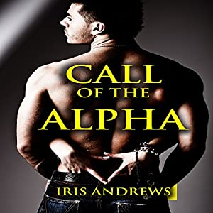 Call of the Alpha Audiobook