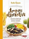 capa de O Livro de Receitas do Blog Tempero Alternativo Para Uma Alimentação Natural e Saudável