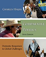 Comparative Politics: Domestic Responses to Global Challenges (Paperback)