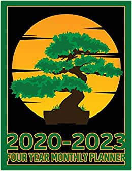 Bonsai Tree 2020 2023 Four Year Monthly Planner Calendar Notebook And More Planners Infinity Bonsai 9781708489311 Amazon Com Books