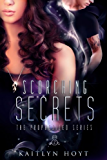 Scorching Secrets (The Prophesized Book 2)