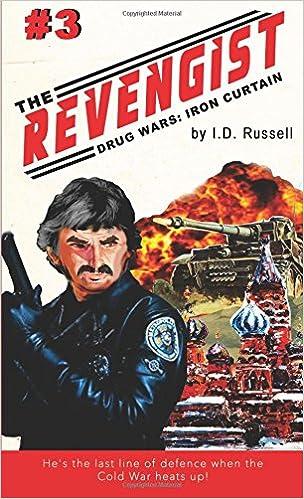 Drug Wars Part 3: Iron Curtain (The Revengist) (Volume 3 ...