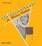 Vintage Knitwear for Modern Knitters, Lise-Lotte Lystrup, 0500287562