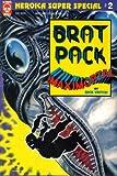 Brat Pack/Maximortal Super Special #2
