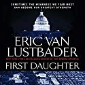 First Daughter: A Jack McClure Thriller Audiobook by Eric Van Lustbader Narrated by Richard Ferrone