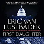 First Daughter: A Jack McClure Thriller | Eric Van Lustbader