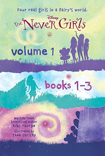 The Never Girls Volume 1: Books 1-3 (Disney: The Never Girls)