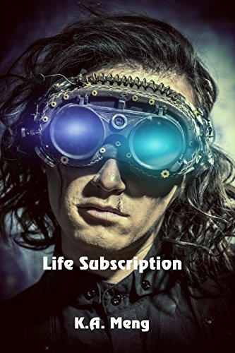 Life Subscription by [Meng, K. A.]