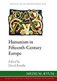 img - for Humanism in Fifteenth-Century Europe (Medium Aevum Monographs (New Series)) book / textbook / text book