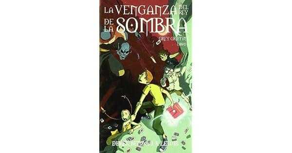 Amazon.com: La venganza del rey de la sombra (9788496947382 ...
