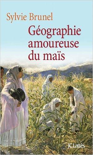 Téléchargement Géographie amoureuse du maïs pdf, epub ebook