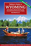Flyfisher's Guide to Wyoming