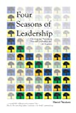 Four Seasons of Leadership, David Neidert, 1441414010