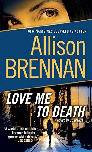 Love Me to Death: A Novel of Suspense (Lucy Kincaid Novels Book 1) (Allison 1)