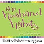 The Husband Habit  | Alisa Valdes-Rodriguez