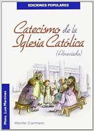 Catecismo de la Iglesia Católica: Abreviado Ediciones