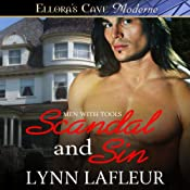 Scandal and Sin: Men with Tools, Book 1 | Lynn Lafleur