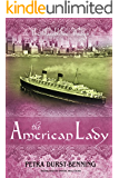 The American Lady (The Glassblower Trilogy Book 2)
