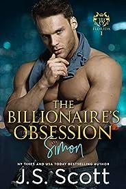 The Billionaire's Obsession ~ Simon (Florida Billionaires #1) (The Billionaire's Obsession,