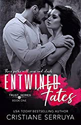 Entwined Fates: Shades of Trust (TRUST Series Book 1)