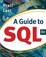 A Guide to SQL, 8th Edition