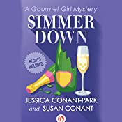 Simmer Down: Gourmet Girl Mysteries, Book 2 | Susan Conant