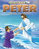 Peter Walks on Water-Bible Stories for Children - Bible Story Books - Bible Stories - (Famous People of the Bible - Board Book