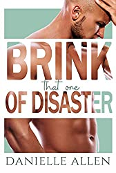 Brink of Disaster: That One (Disasters in Dating)