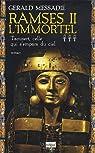 Ramsès II l'immortel, tome 3 : Taousert, celle qui s'empara du ciel par Messadié