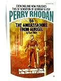The Ambassadors From Aurigel (Perry Rhodan Series, #64)