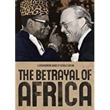 The Betrayal of Africa: A Groundwork Guide (Groundwork Guides)