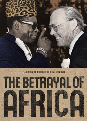 [B.O.O.K] The Betrayal of Africa: A Groundwork Guide (Groundwork Guides)<br />[W.O.R.D]