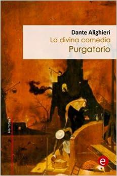 Purgatorio: La divina comedia (Narrativa74) (Volume 7) (Spanish Edition)