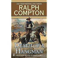 Death of a Hangman (A Ralph Compton Western)