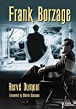 Frank Borzage, Hervé Dumont and Jonathan Kaplansky, 0786440988