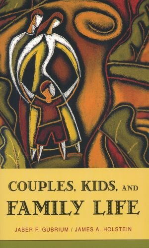 Couples, Kids, and Family Life (Social Worlds from…