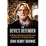 Devil's Defender: My Odyssey Through American Criminal Justice from Ted Bundy to the Kandahar Massacre