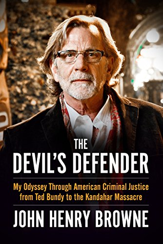 The Devil's Defender: My Odyssey Through American Criminal Justice from Ted Bundy to the Kandahar Massacre]()