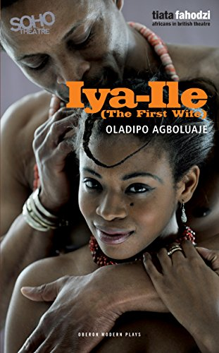 Iya-Ile : The First Wife (Oberon Modern - Wife Oberon's