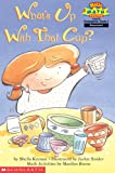 What's up with That Cup?, Sheila Keenan, 0439099544