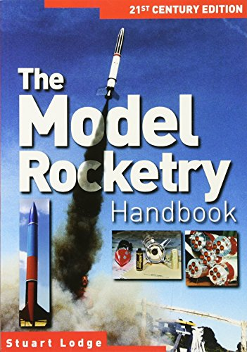 Model Rocketry Handbook: 21st Century Edition