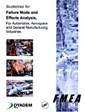img - for Guidelines for Failure Mode and Effects Analysis for Automotive, Aerospace and General Manufacturing Industries book / textbook / text book