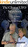 The Clinton UFO Storybook: Extraterre...