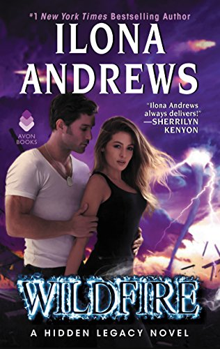 Wildfire: A Hidden Legacy Novel by [Andrews, Ilona]