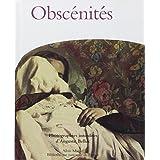 Obscénités: Photographies interdites d'Auguste Belloc